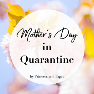 Mother's Day in quarantine written on floral background